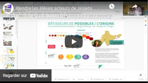 Rendre les élèves acteurs de projets avec la démarche Bâtisseurs de Possibles